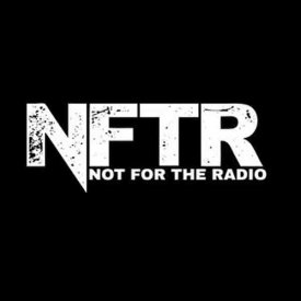 NOT FOR THE RADIO – https://www.youtube.com/channel/ucfh2cwojq5nadizty3jvxhq