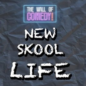 NEW SKOOL LIFE S1