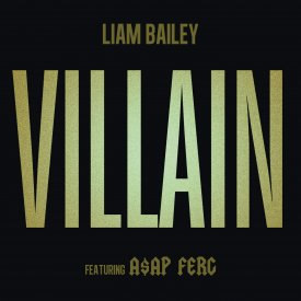 Liam Bailey FT. ASAP Ferg – Villain
