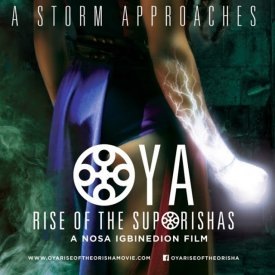 Oya: Rise Of The Orisha – Nosa Igbinedion